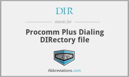DIR - Procomm Plus Dialing DIRectory file