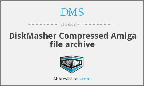 DMS - Compressed Amiga file archive (DiskMasher)