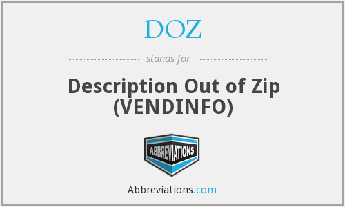 DOZ - Description Out of Zip (VENDINFO)
