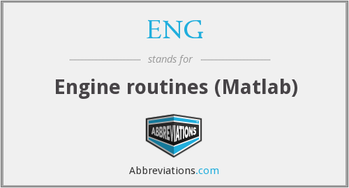 ENG - Engine routines (Matlab)