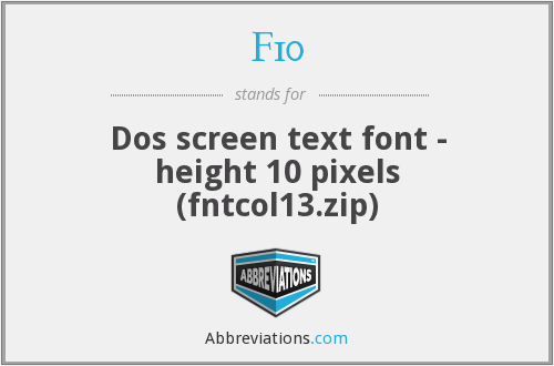 F10 - Dos screen text font - height 10 pixels (fntcol13.zip)