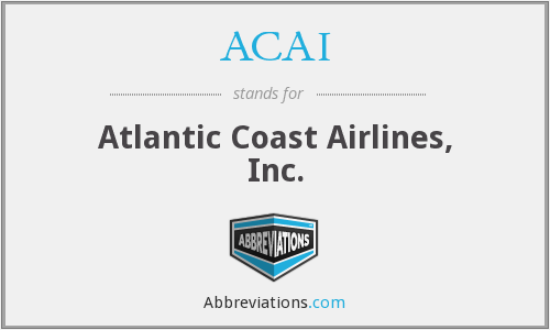 ACAI - Atlantic Coast Airlines, Inc.
