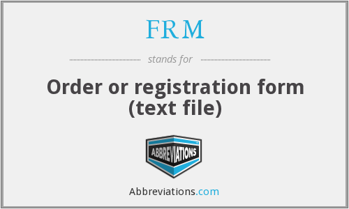 FRM - Order or registration form (text file)