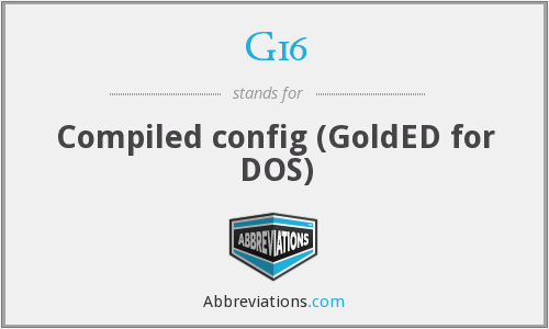 G16 - Compiled config (GoldED for DOS)