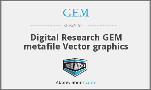 GEM - Digital Research GEM metafile Vector graphics