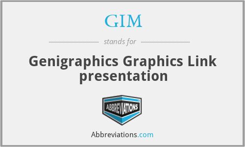 GIM - Genigraphics Graphics Link presentation