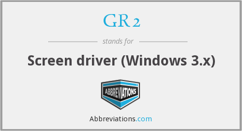 What does GR2 stand for?