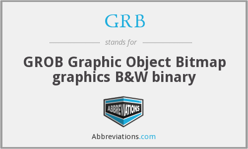 GRB - GROB Graphic Object Bitmap graphics B&W binary
