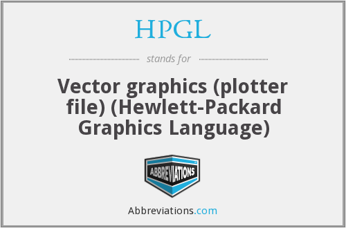 HPGL - Vector graphics (plotter file) (Hewlett-Packard Graphics Language)
