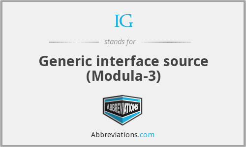IG - Generic interface source (Modula-3)