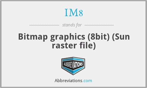 IM8 - Bitmap graphics (8bit) (Sun raster file)