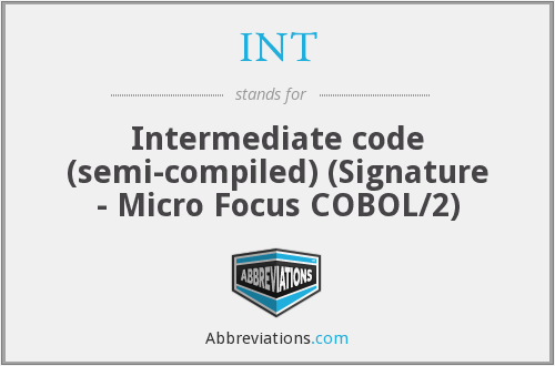 INT - Intermediate code (semi-compiled) (Signature - Micro Focus COBOL/2)