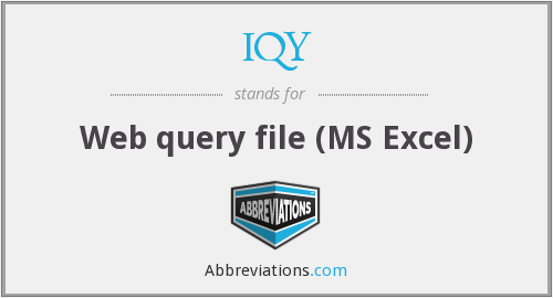 IQY - Web query file (MS Excel)