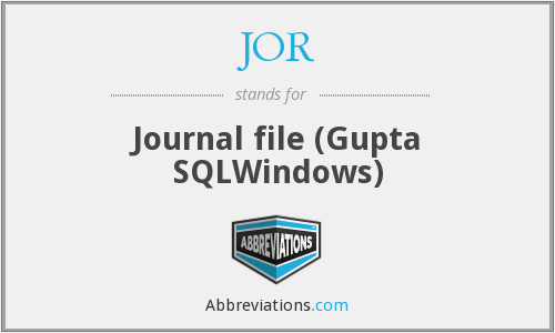 JOR - Journal file (Gupta SQLWindows)