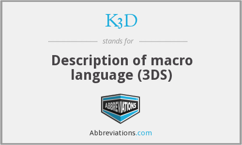 K3D - Description of macro language (3DS)