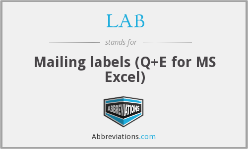 LAB - Mailing labels (Q+E for MS Excel)