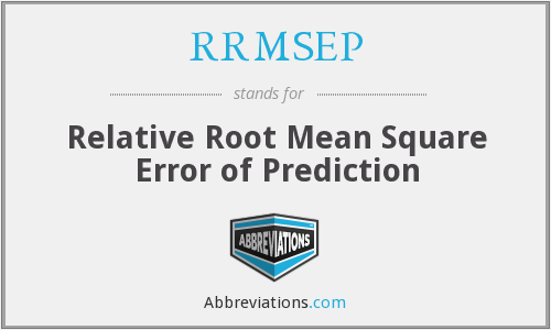 RRMSEP - Relative Root Mean Square Error of Prediction