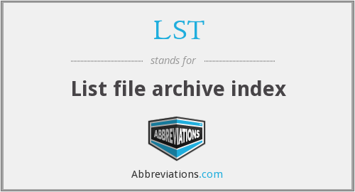 LST - List file archive index