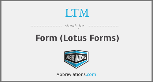 LTM - Form (Lotus Forms)