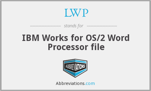 LWP - IBM Works for OS/2 Word Processor file