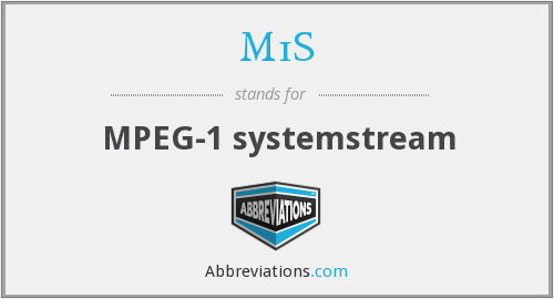 What does M1S stand for?