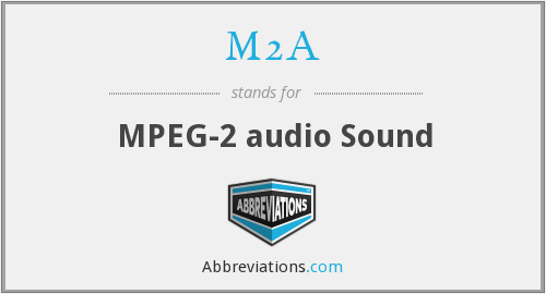 M2A - MPEG-2 audio Sound