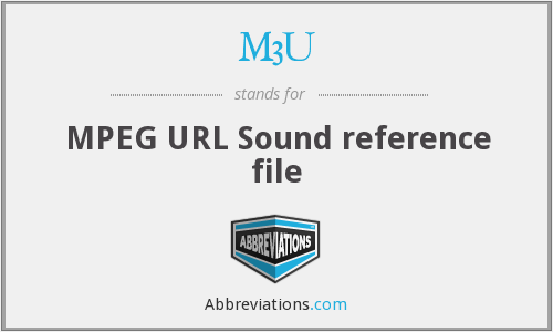 M3U - MPEG URL Sound reference file
