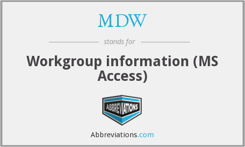 MDW - Workgroup information (MS Access)