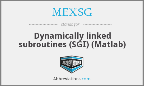 MEXSG - Dynamically linked subroutines (SGI) (Matlab)