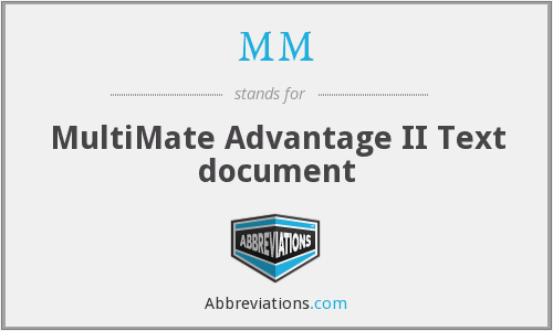 MM - MultiMate Advantage II Text document