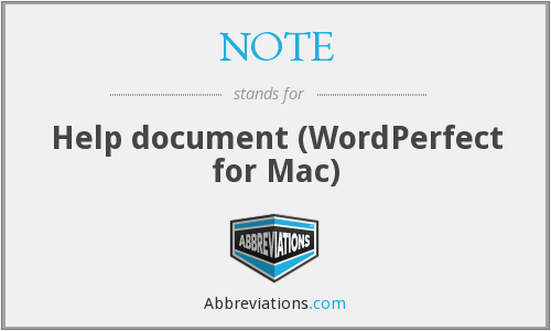 NOTE - Help document (WordPerfect for Mac)