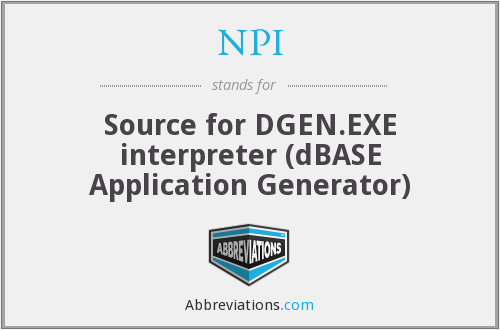 NPI - Source for DGEN.EXE interpreter (dBASE Application Generator)