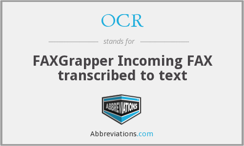 OCR - FAXGrapper Incoming FAX transcribed to text