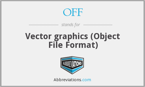OFF - Vector graphics (Object File Format)