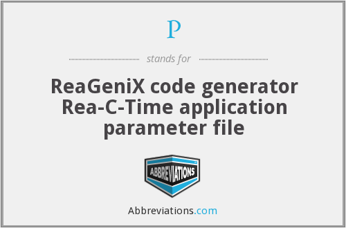 P - ReaGeniX code generator Rea-C-Time application parameter file
