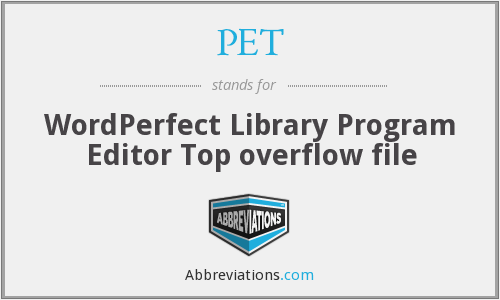 PET - WordPerfect Library Program Editor Top overflow file