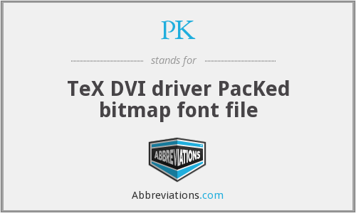 PK - TeX DVI driver PacKed bitmap font file
