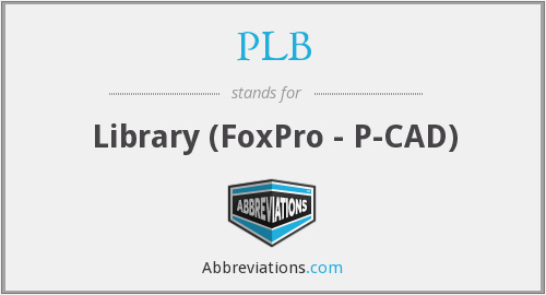 PLB - Library (FoxPro - P-CAD)