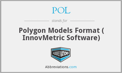 POL - Polygon Models Format ( InnovMetric Software)