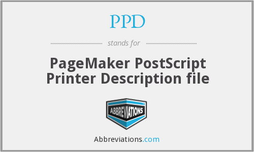 PPD - PageMaker PostScript Printer Description file