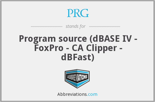 PRG - Program source (dBASE IV - FoxPro - CA Clipper - dBFast)