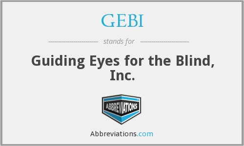 GEBI - Guiding Eyes for the Blind, Inc.