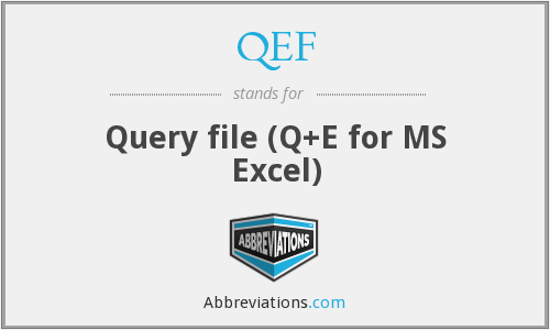 QEF - Query file (Q+E for MS Excel)