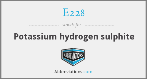 E228 - Potassium hydrogen sulphite
