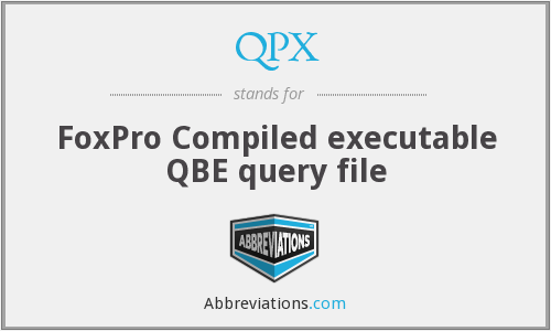 QPX - FoxPro Compiled executable QBE query file