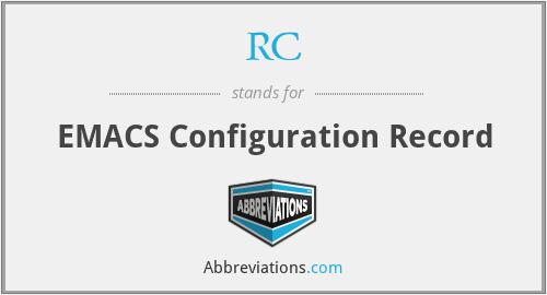 RC - EMACS Configuration Record