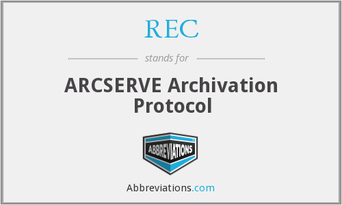 REC - ARCSERVE Archivation Protocol