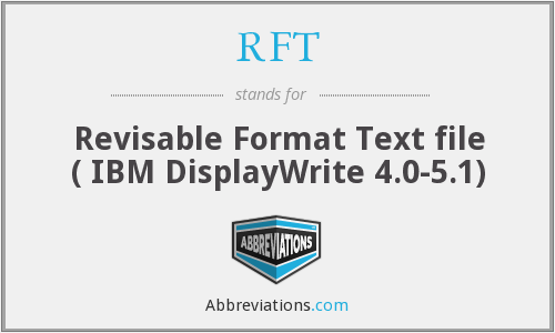 RFT - Revisable Format Text file ( IBM DisplayWrite 4.0-5.1)