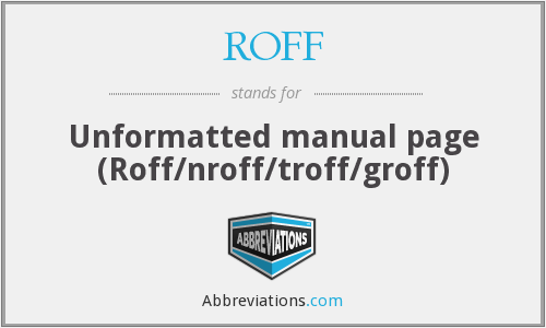 What does ROFF stand for?