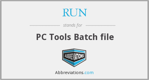 RUN - PC Tools Batch file